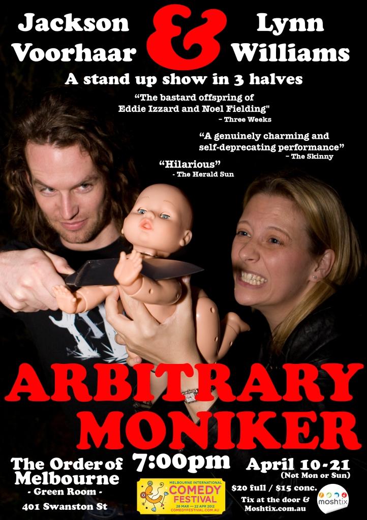 Jackson Voorhaar & Lynn Williams - Arbitrary Moniker - MICF: 2012