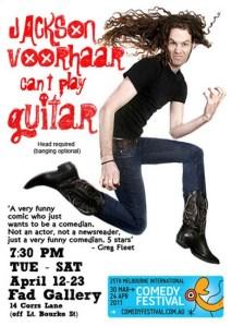 Jackson Voorhaar Can't Play Guitar - MICF: 2011