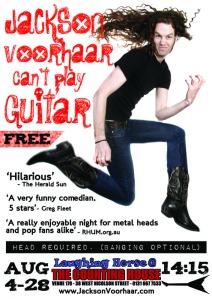 Jackson Voorhaar Can't Play Guitar - EdFringe: 2011