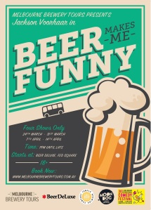 Beer Makes Me Funny Jackson Voorhaar Brewery Comedy tour poster